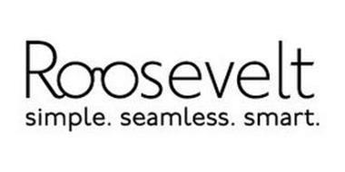 ROOSEVELT SIMPLE. SEAMLESS. SMART.
