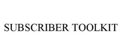 SUBSCRIBER TOOLKIT