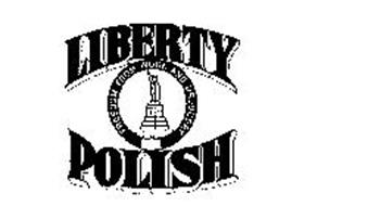 LIBERTY POLISH FREEDOM FROM WORK AND DRUDGERY