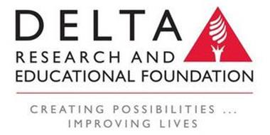 DELTA RESEARCH AND EDUCATIONAL FOUNDATION CREATING POSSIBILITIES ... IMPROVING LIVES