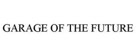 GARAGE OF THE FUTURE