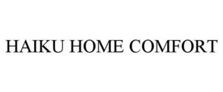 HAIKU HOME COMFORT
