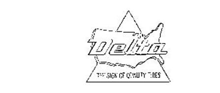 DELTA THE SIGN OF QUALITY TIRES