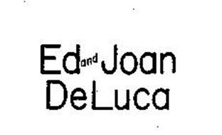 ED AND JOAN DELUCA