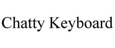 CHATTY KEYBOARD