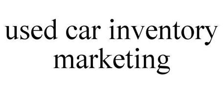 USED CAR INVENTORY MARKETING