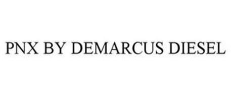 PNX BY DEMARCUS DIESEL