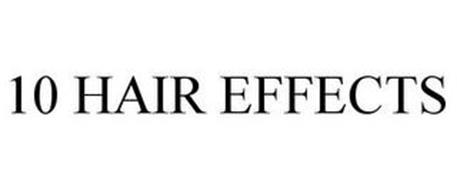 10 HAIR EFFECTS