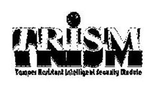 TRISM TAMPER RESISTANT INTELLIGENT SECURITY MODULE