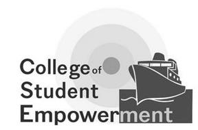 COLLEGE OF STUDENT EMPOWERMENT