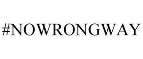 #NOWRONGWAY