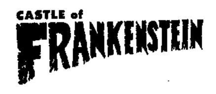 CASTLE OF FRANKENSTEIN FIRST ISSUE