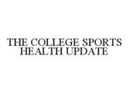 THE COLLEGE SPORTS HEALTH UPDATE