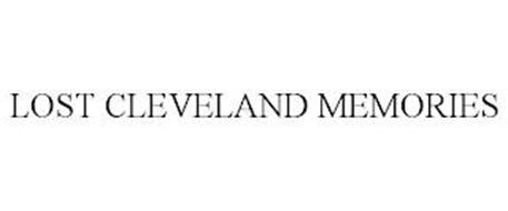 LOST CLEVELAND MEMORIES