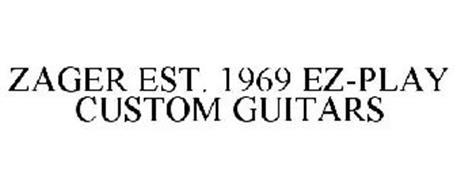 ZAGER EST. 1969 EZ-PLAY CUSTOM GUITARS