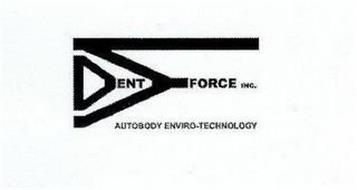 DENT FORCE INC. AUTOBODY ENVIRO-TECHNOLOGY