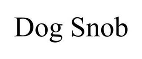 DOG SNOB