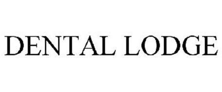 DENTAL LODGE
