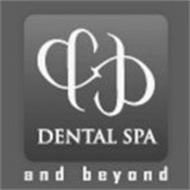 && DENTAL SPA & BEYOND