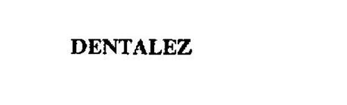 DENTALEZ