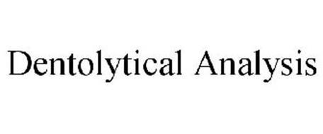 DENTOLYTICAL ANALYSIS