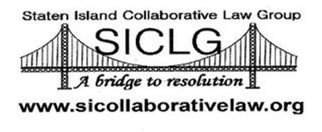 STATEN ISLAND COLLABORATIVE LAW GROUP SICLG A BRIDGE TO RESOLUTION WWW.SICOLLABORATIVELAW.ORG