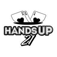 HANDSUP 21
