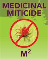 MEDICINAL MITICIDE M2
