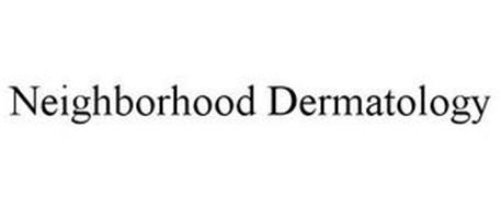 NEIGHBORHOOD DERMATOLOGY