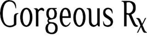 GORGEOUS RX