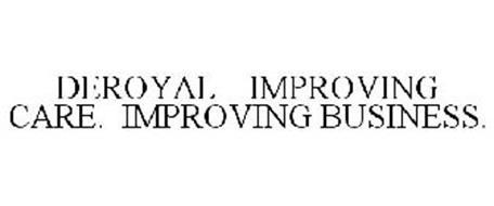 DEROYAL IMPROVING CARE. IMPROVING BUSINESS.