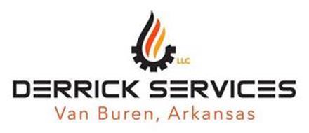 DERRICK SERVICES LLC VAN BUREN, ARKANSAS