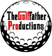 THE GOLFFATHER PRODUCTIONS