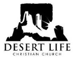 DESERT LIFE CHRISTIAN CHURCH