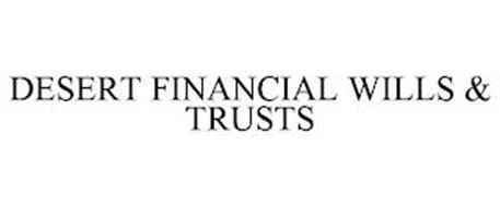 DESERT FINANCIAL WILLS & TRUSTS