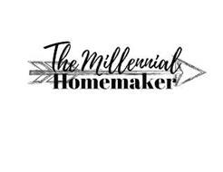 THE MILLENNIAL HOMEMAKER