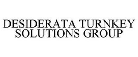DESIDERATA TURNKEY SOLUTIONS GROUP