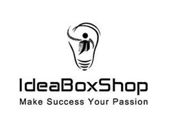 I IDEABOXSHOP MAKE SUCCESS YOUR PASSION