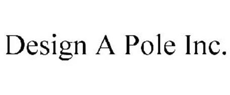 DESIGN A POLE INC.