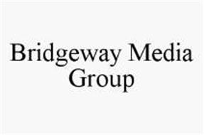 BRIDGEWAY MEDIA GROUP
