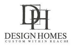 DH DESIGN HOMES CUSTOM WITHIN REACH