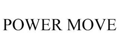 POWER MOVE
