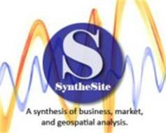 S SYNTHESITE A SYNTHESIS OF BUSINESS, MARKET, AND GEOSPATIAL ANALYSIS