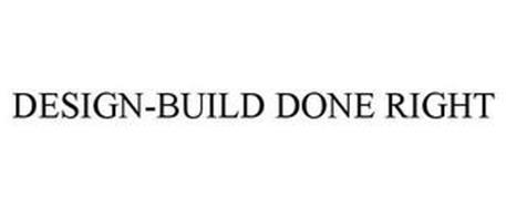 DESIGN-BUILD DONE RIGHT
