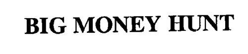 BIG MONEY HUNT