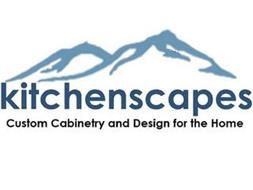 KITCHENSCAPES CUSTOM CABINETRY AND DESIGN FOR THE HOME