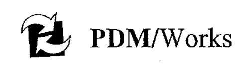 PDM/WORKS