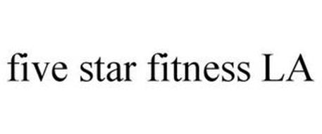 FIVE STAR FITNESS LA