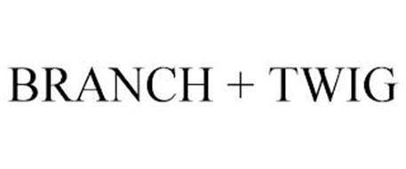 BRANCH + TWIG