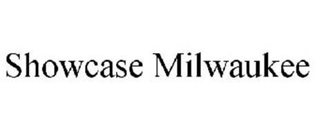 SHOWCASE MILWAUKEE